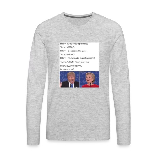 President Donald trump getting played by Hillary - Men's Premium Long Sleeve T-Shirt