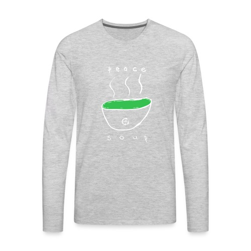 Peace Soup T-Shirt - Men's Premium Long Sleeve T-Shirt