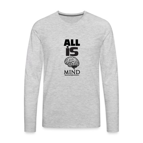 All is Mind - Men's Premium Long Sleeve T-Shirt