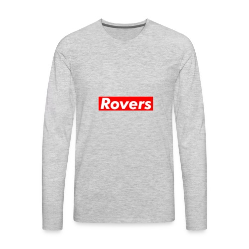 Supreme type Rovers Logo T- Shirt - Men's Premium Long Sleeve T-Shirt