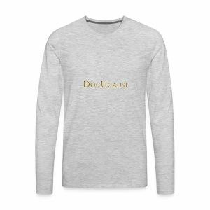 DocUcause Wear - Men's Premium Long Sleeve T-Shirt