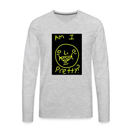 Am I pretty? - Men's Premium Long Sleeve T-Shirt