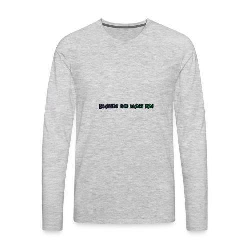 BLAZEN SO MANY MERCH FOR SALE - Men's Premium Long Sleeve T-Shirt