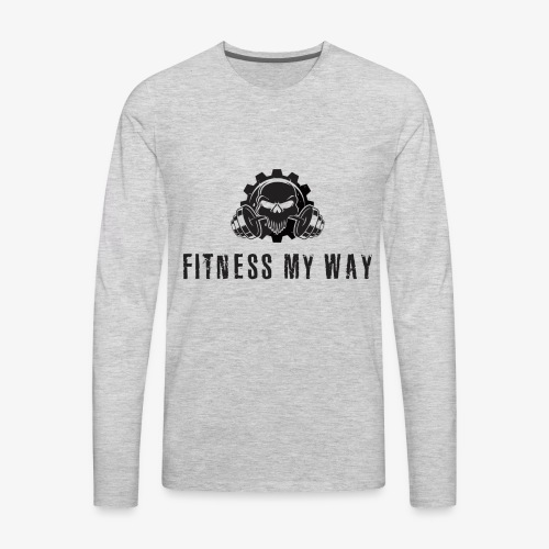 Fitness My Way - Men's Premium Long Sleeve T-Shirt