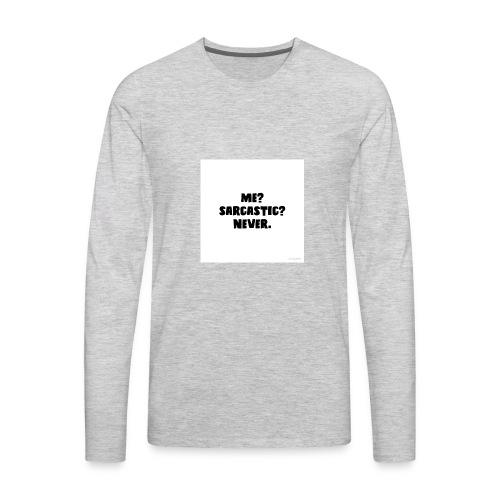 Sarcastic shirt - Men's Premium Long Sleeve T-Shirt