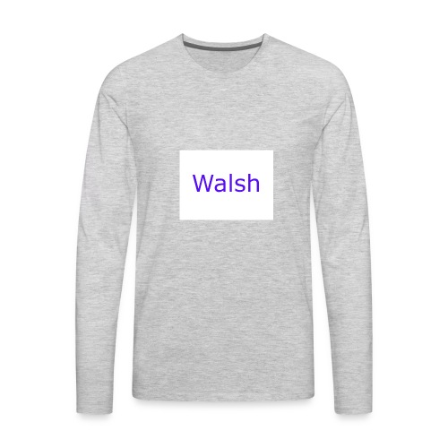 walsh - Men's Premium Long Sleeve T-Shirt