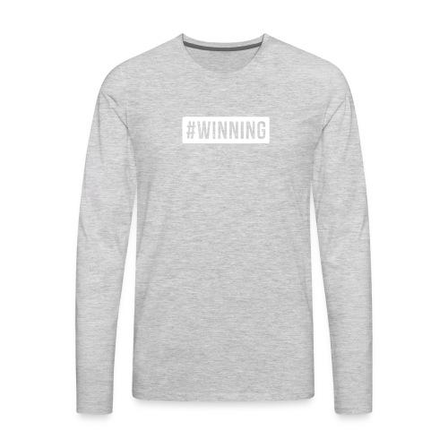 #WINNING - Men's Premium Long Sleeve T-Shirt