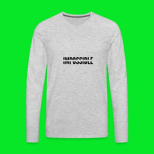 Impossible - Men's Premium Long Sleeve T-Shirt