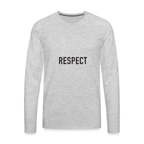 RESPECT - Men's Premium Long Sleeve T-Shirt