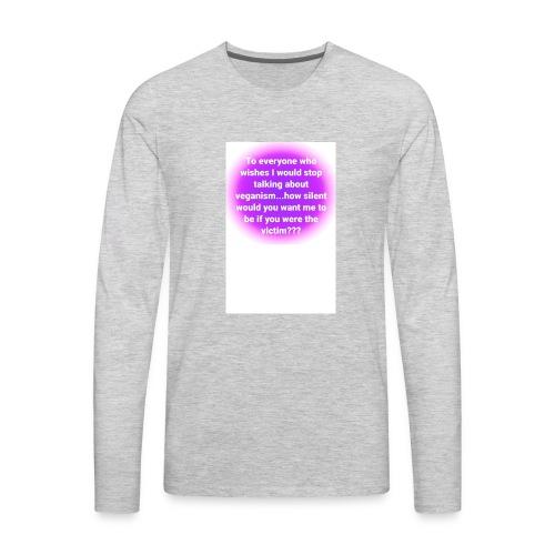vegan quote 1 - Men's Premium Long Sleeve T-Shirt