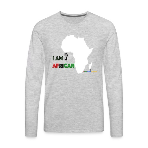 #RepYourNation: I Am African - Men's Premium Long Sleeve T-Shirt
