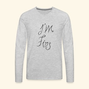 I'm Fine - Men's Premium Long Sleeve T-Shirt