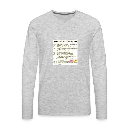 Breakdown of the 12 steps. - Men's Premium Long Sleeve T-Shirt
