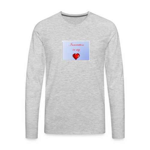 Innovation In my Heart - Men's Premium Long Sleeve T-Shirt