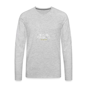 Honor Student Series by Teresa Mummert - Men's Premium Long Sleeve T-Shirt