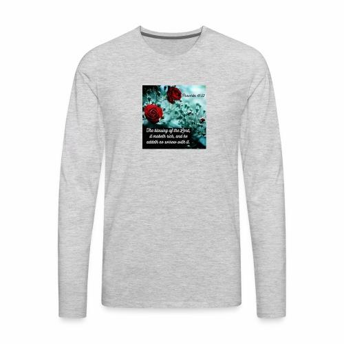 Proverbs 10:22 - Men's Premium Long Sleeve T-Shirt