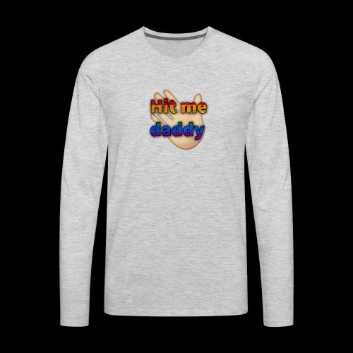 Hit me - Men's Premium Long Sleeve T-Shirt