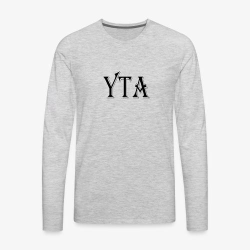 YTA Bold Lettering Print - Men's Premium Long Sleeve T-Shirt