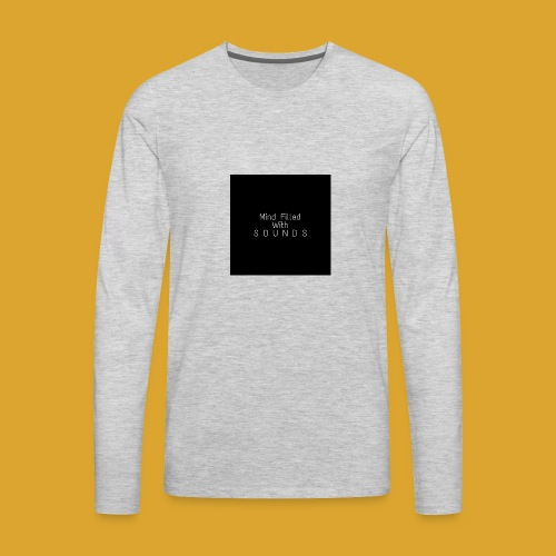 Mind Filled with Sounds - Men's Premium Long Sleeve T-Shirt