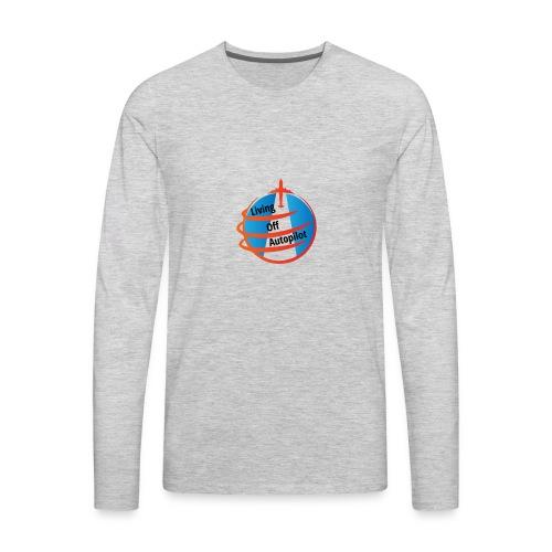 Living Off Autopilot - Men's Premium Long Sleeve T-Shirt