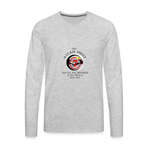 Put Allah First Phone Cases - Men's Premium Long Sleeve T-Shirt