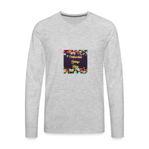 Primordial Beings Blog - Men's Premium Long Sleeve T-Shirt