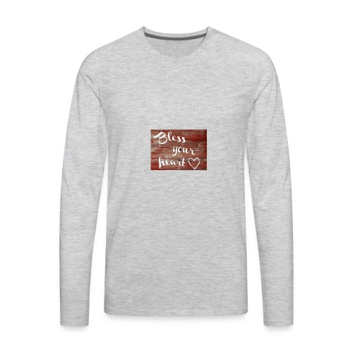 Bless Your Heart - Men's Premium Long Sleeve T-Shirt