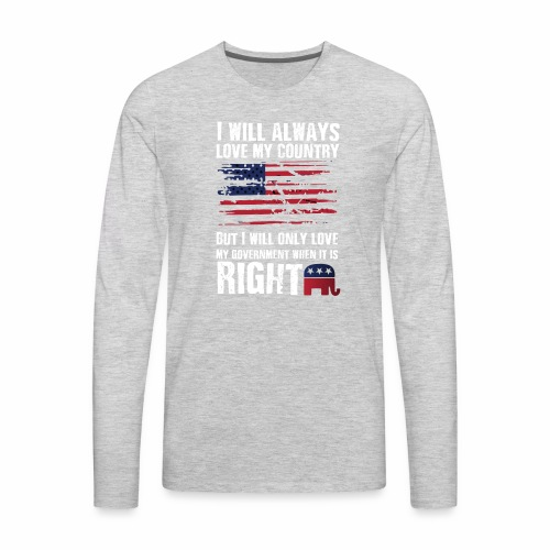 I Will Always Love My Country - Men's Premium Long Sleeve T-Shirt