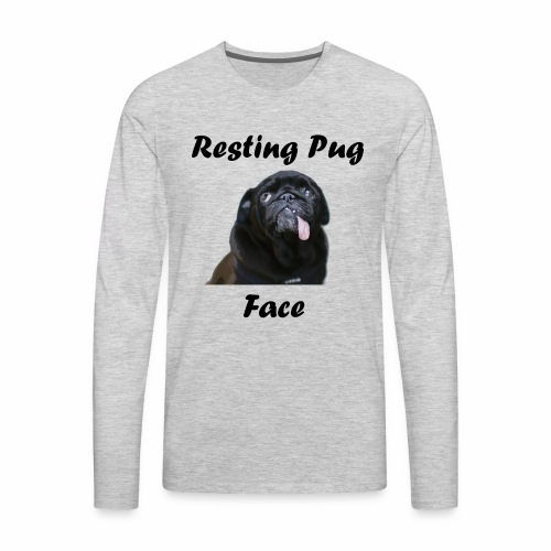 Resting Pug Face Tshirt - Men's Premium Long Sleeve T-Shirt