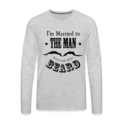 Married to the Beard - Men's Premium Long Sleeve T-Shirt