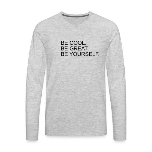 BeCoolBeGreat - Men's Premium Long Sleeve T-Shirt