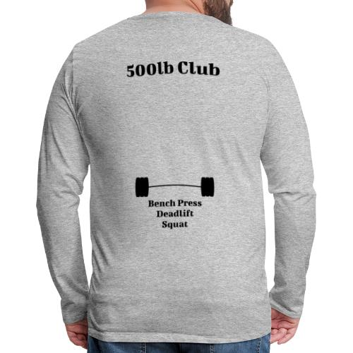 500lb Club - Men's Premium Long Sleeve T-Shirt