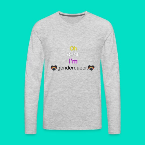 Oh Dear, I'm Genderqueer (with nonbinary colors) - Men's Premium Long Sleeve T-Shirt