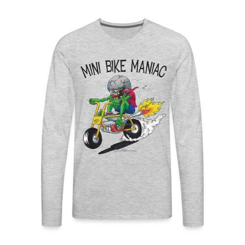 Original Mini Bike Maniac black letters - Men's Premium Long Sleeve T-Shirt