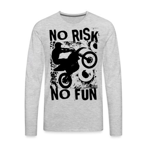 Motocross No Risk No Fun - Men's Premium Long Sleeve T-Shirt