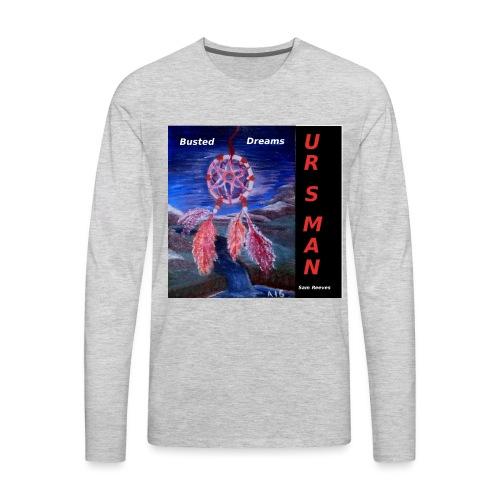 Busted Dreams Album CD Co - Men's Premium Long Sleeve T-Shirt