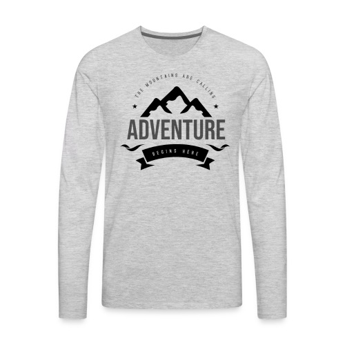 The mountains are calling T-shirt - Men's Premium Long Sleeve T-Shirt