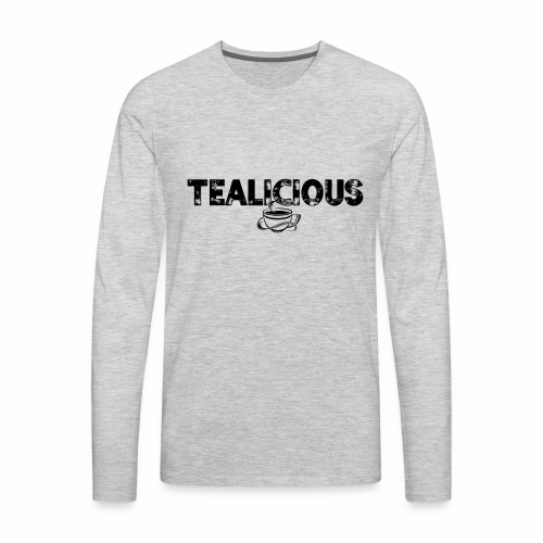 Tealicious - Men's Premium Long Sleeve T-Shirt