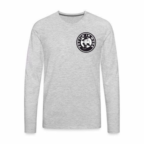 Solid Puttin' In Work Logo - Men's Premium Long Sleeve T-Shirt