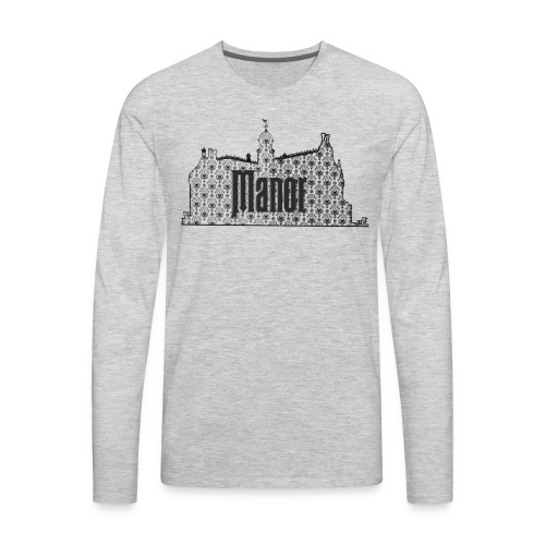 Mind Your Manors - Men's Premium Long Sleeve T-Shirt