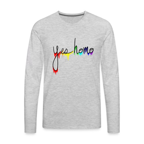 Yes Homo Rainbow Drip - Men's Premium Long Sleeve T-Shirt