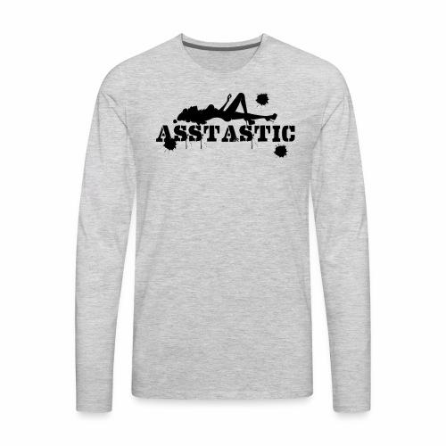 Asstastic - Men's Premium Long Sleeve T-Shirt