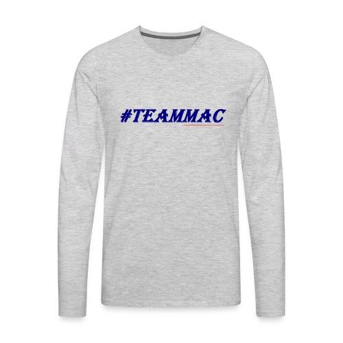 #TEAMMAC - Men's Premium Long Sleeve T-Shirt