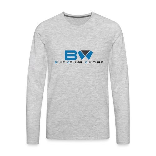 BLUE COLLAR CULTURE - Men's Premium Long Sleeve T-Shirt