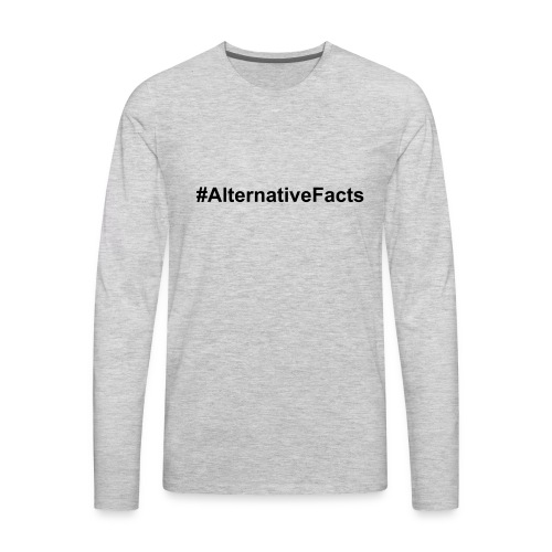 alternativefacts - Men's Premium Long Sleeve T-Shirt
