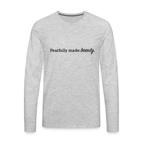 fearfully made beauty - Men's Premium Long Sleeve T-Shirt