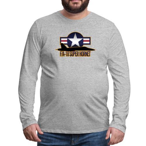 F/A-18 Super Hornet - Men's Premium Long Sleeve T-Shirt