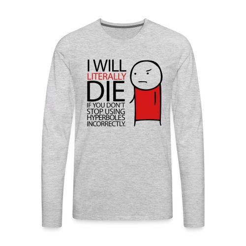 GRAMMAR Hyperbole - Men's Premium Long Sleeve T-Shirt