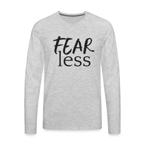 FEARless for BossLady - Men's Premium Long Sleeve T-Shirt