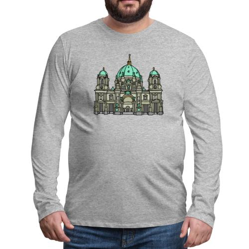 Berlin Cathedral - Men's Premium Long Sleeve T-Shirt
